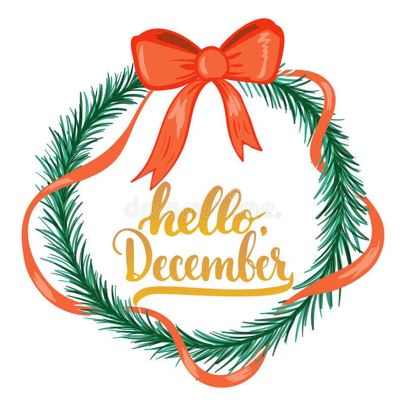 Download Hand Drawn Typography Lettering Phrase Hello, December Isolated On The White Background With Christmas Wreath. Fun Brush Stock Vector - Illustration of overlays, greeting: 79839719