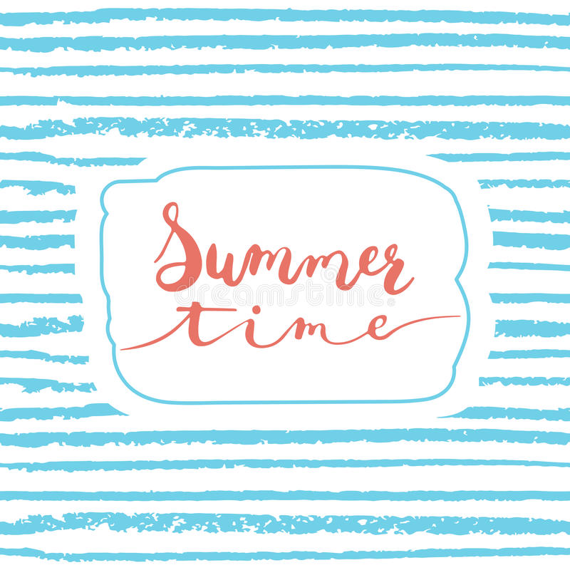 Hand drawn typography lettering phrase Summer time isolated on the blue striped background. royalty free illustration