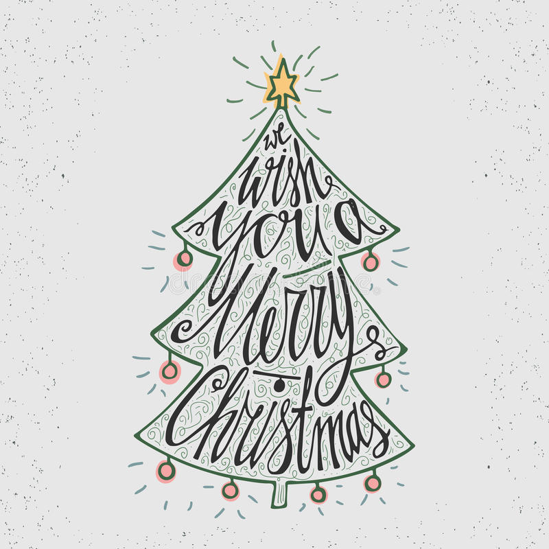 Hand drawn typography poster. Stylish typographic poster design with Christmas tree, inscription -We Wish You a Merry Christmas.. Retro colors. Inspirational stock illustration