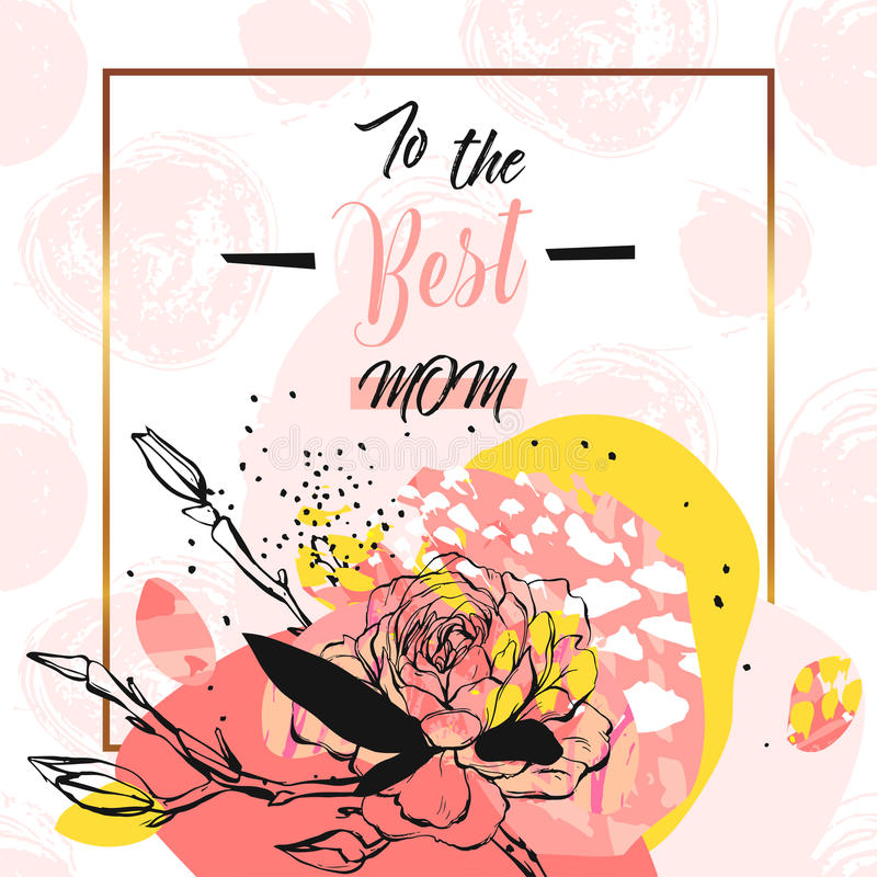 Hand drawn vector abstract floral collage with To the best mom calligraphy quote,flowers and golden frame.Feminine stock illustration