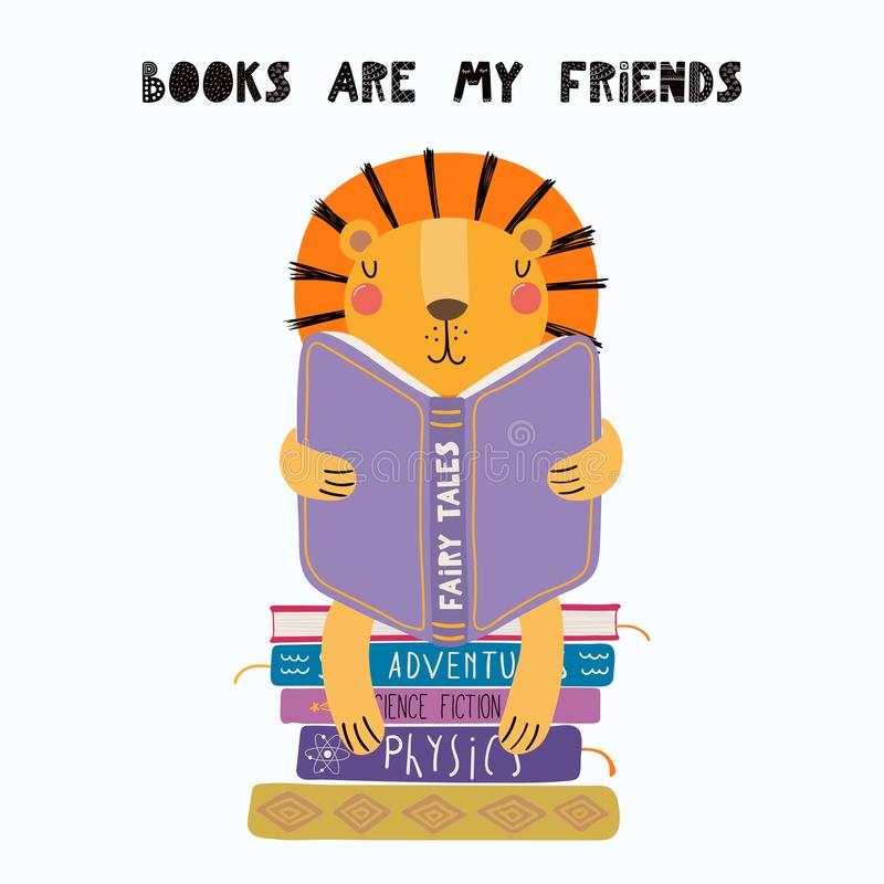Cute lion reading a book. Hand drawn vector illustration of a cute funny lion reading a book, with quote Books are my friends. Isolated objects on white stock illustration