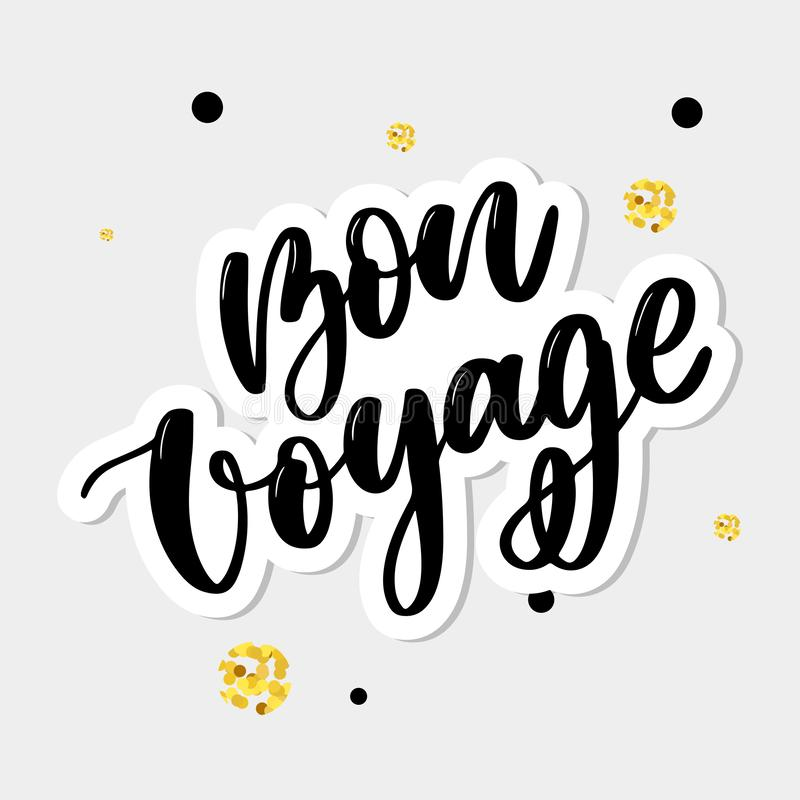 Hand drawn vector lettering. Bon voyage word by hands. Isolated vector illustration. Handwritten modern calligraphy. Inscription. Banner, travel, typography royalty free stock photography