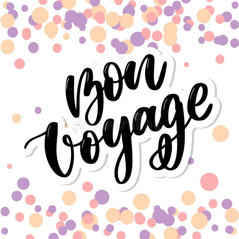Hand drawn vector lettering. Bon voyage word by hands. Isolated vector illustration. Handwritten modern calligraphy. Inscription. Banner, travel, typography vector illustration
