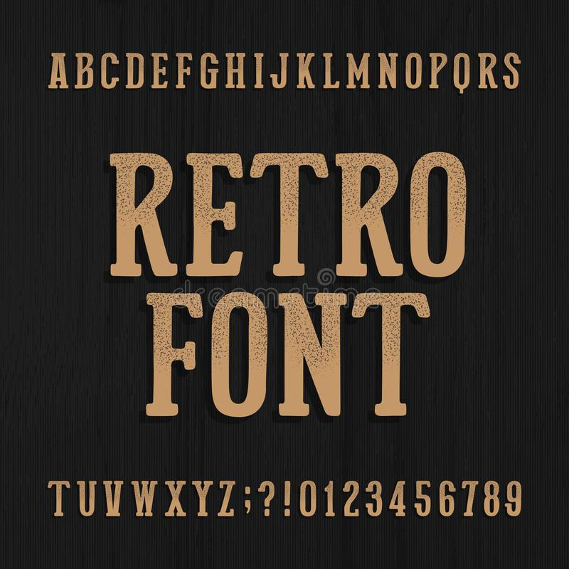 Hand drawn vintage typeface. Retro alphabet font. Type letters and numbers on a rough wooden background. Stock vector typeset for your headers or any royalty free illustration