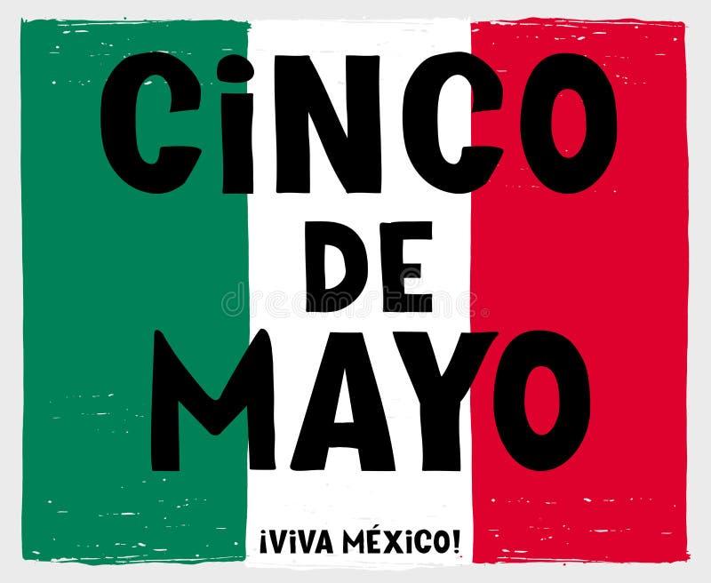 Hand drog Cinco de Mayo-May Fifth Vector Poster Mexicansk flagga som göras av gröna, vita och röda Grungeband royaltyfri illustrationer