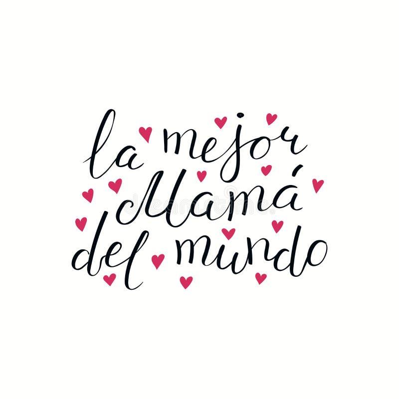 Hand geschreven Beste Mamma in het wereldcitaat in het Spaans stock illustratie