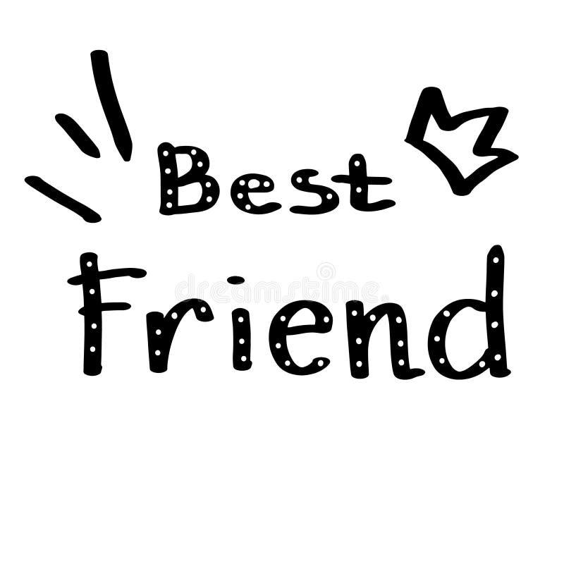 Hand getrokken uitdrukkings Beste Vriend Hand geschreven van letters voorziende Illustratie Het van letters voorzien ontwerp vector illustratie