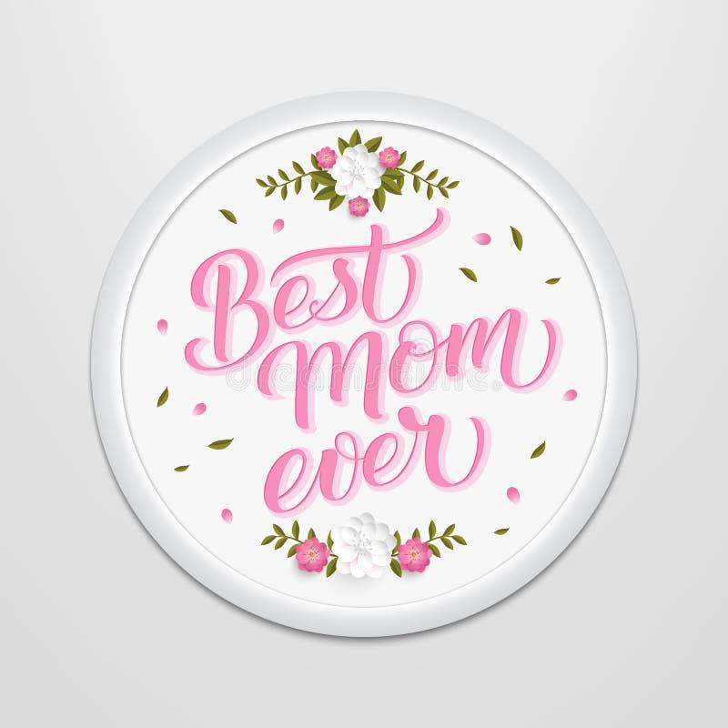 Hand getrokken van letters voorziend Beste Mamma ooit in een rond kader op de muur Elegante moderne met de hand geschreven kallig vector illustratie