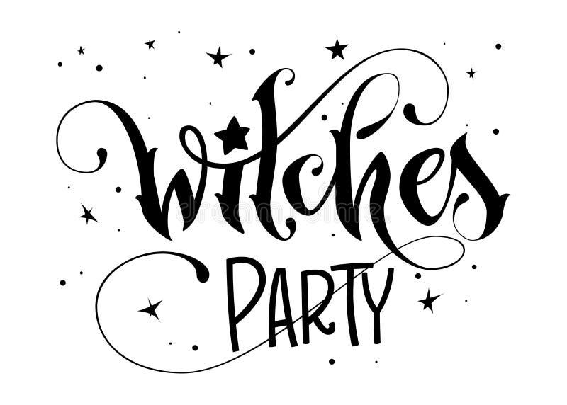 Hand gezeichnet, Phrase beschriftend - Hexen-Parteizitat stock abbildung