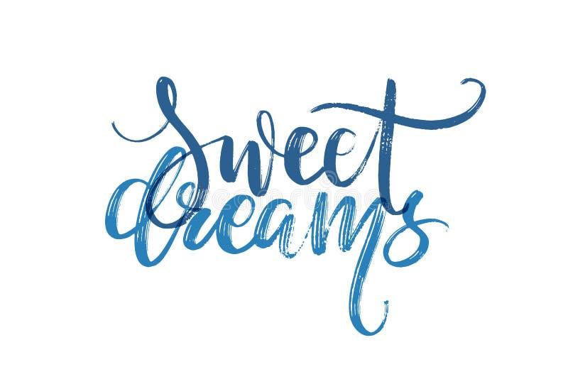 Hand gezeichnete Vektorbeschriftung Wörter der süßen Träume eigenhändig Getrennte vektorabbildung Handgeschriebene moderne Kallig lizenzfreie abbildung