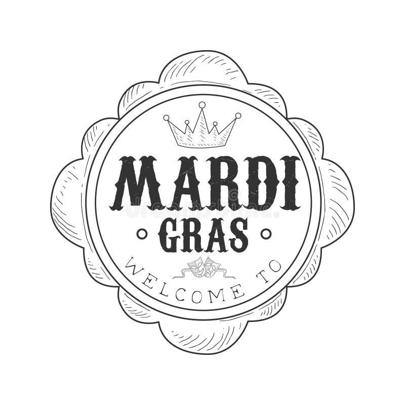 Hand gezeichnetes Monochrom-Willkommen zu Mardi Gras Event Vintage Promotion unterzeichnen herein Bleistift-Skizzen-Art mit kalli stock abbildung