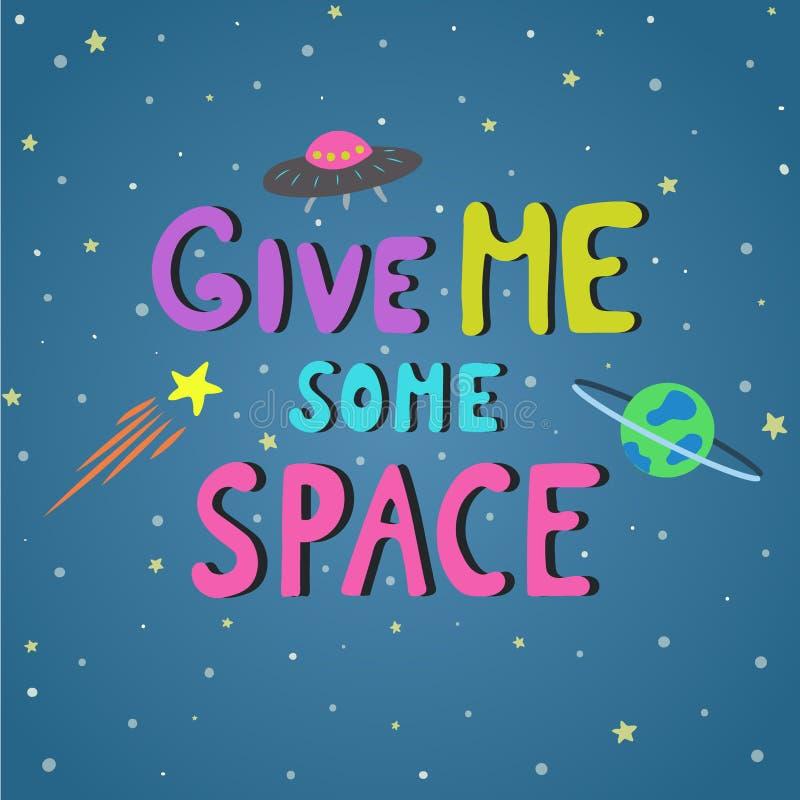 Hand het getrokken leuke vector van letters voorzien Geef me wat ruimte vector illustratie