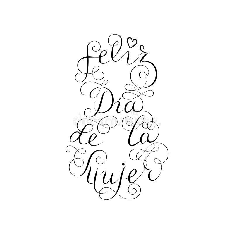 Hand het getrokken Spaanse van letters voorzien Gelukkige Vrouwen` s Dag Zwarte inktkalligrafie op witte achtergrond vorm 8 Gebru stock illustratie