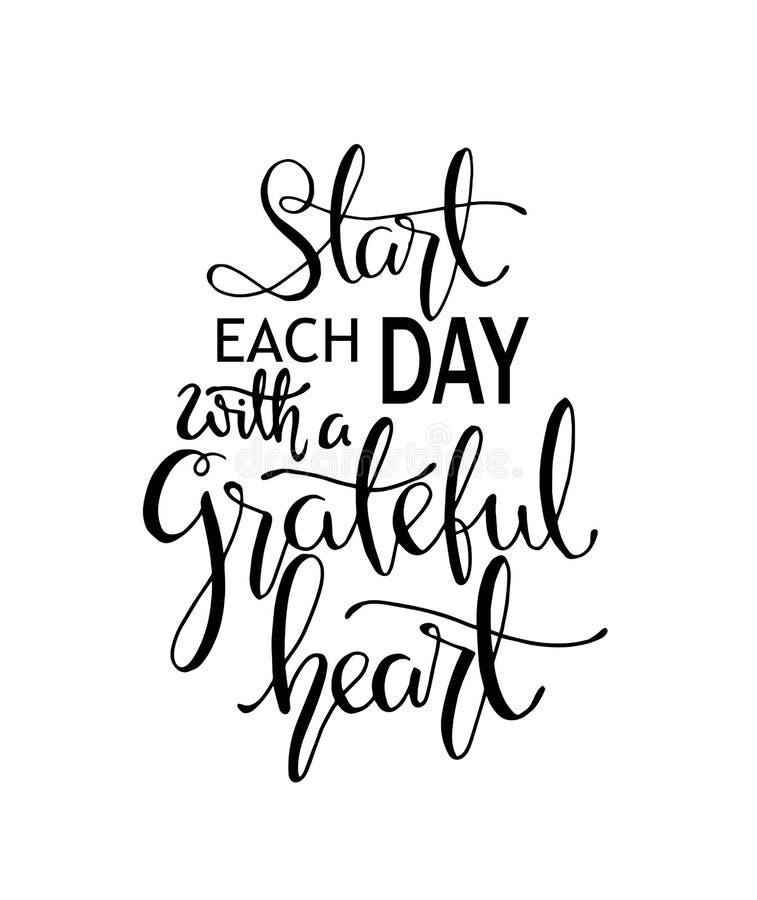 Hand het van letters voorzien begin elke dag met een dankbaar hart Moderne kalligrafie Met de hand geschreven Inspirational motie stock illustratie