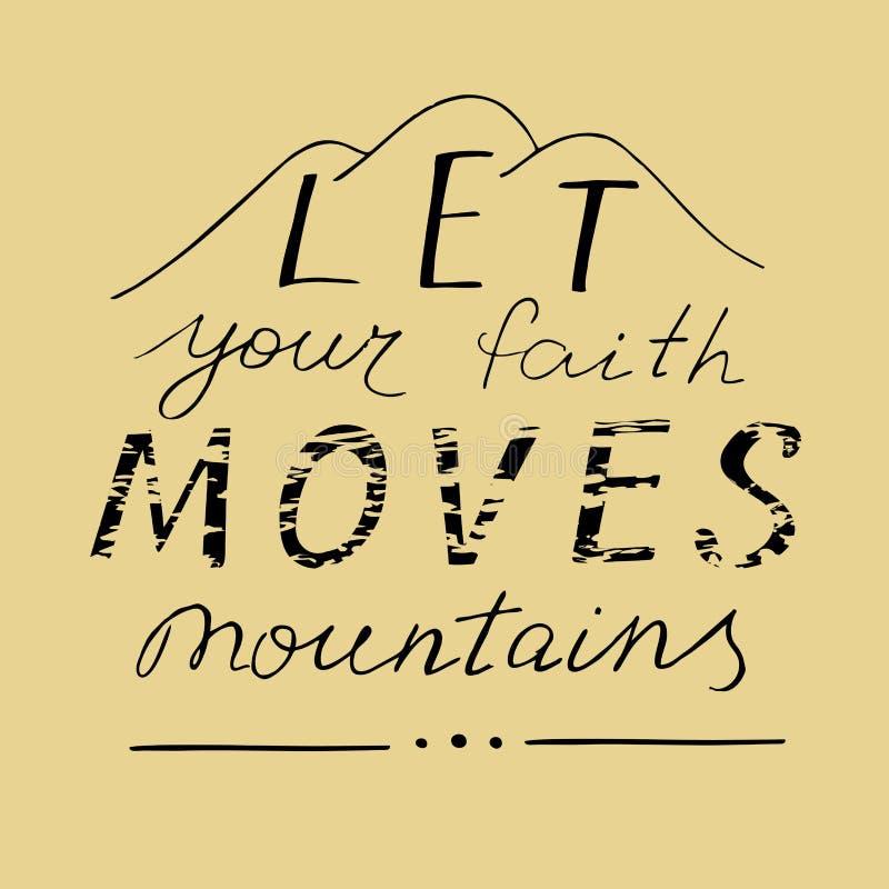 Hand het van letters voorzien liet uw bergen van geloofsbewegingen vector illustratie