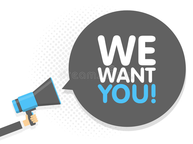 Hand holding Megaphone. Speech sign text We want You. Vector illustration stock illustration