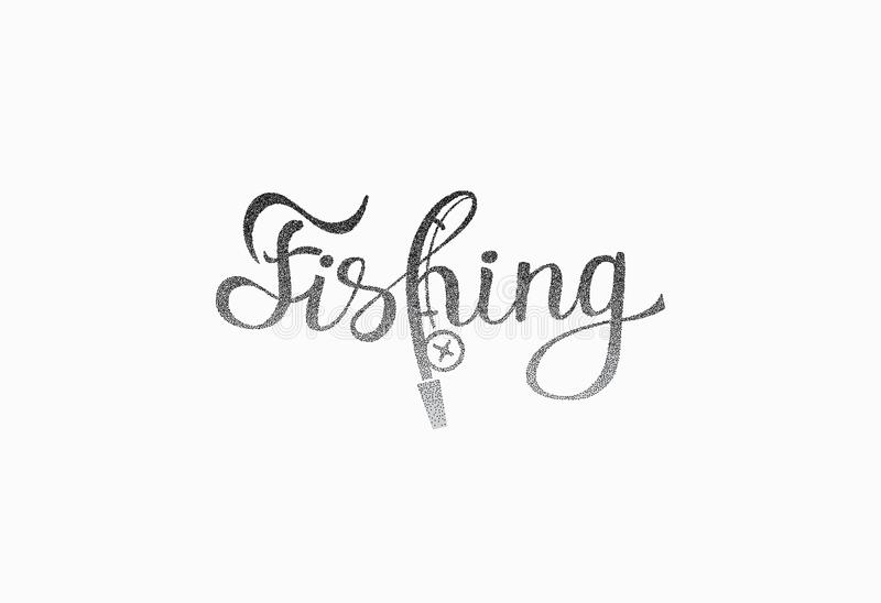 Hand lettered inspirational phrase `Fishing`. Vector handwritten calligraphic text for cards, posters, T shirts and prints royalty free illustration
