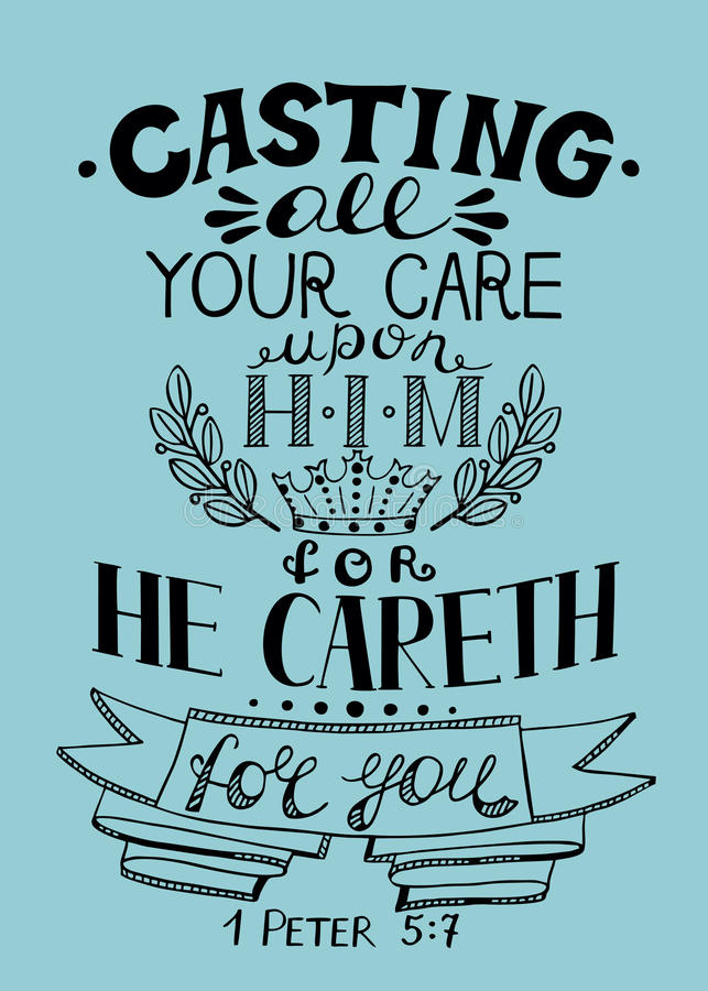 Hand lettering All your care cast on Him, for He cares for you. vector illustration