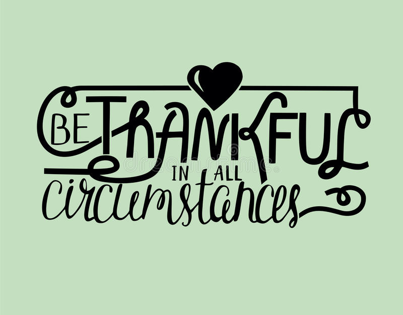 Hand Lettering Be Thankful With Heart. Biblical Background. Christian  Poster. Quote