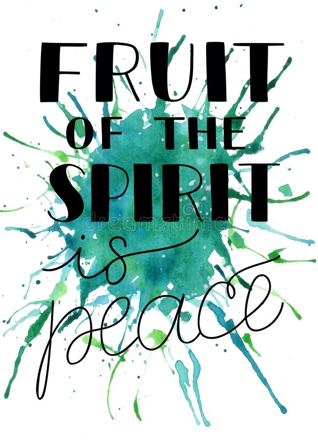 Hand lettering with bible verse The fruit of the spirit is peace on watercolor background. Hand lettering The fruit of the spirit is peace. Bible verse vector illustration