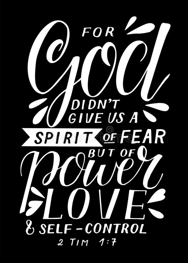 Hand lettering with bible verse God didn t give us a spirit of fear, but power, love and self-control. royalty free illustration