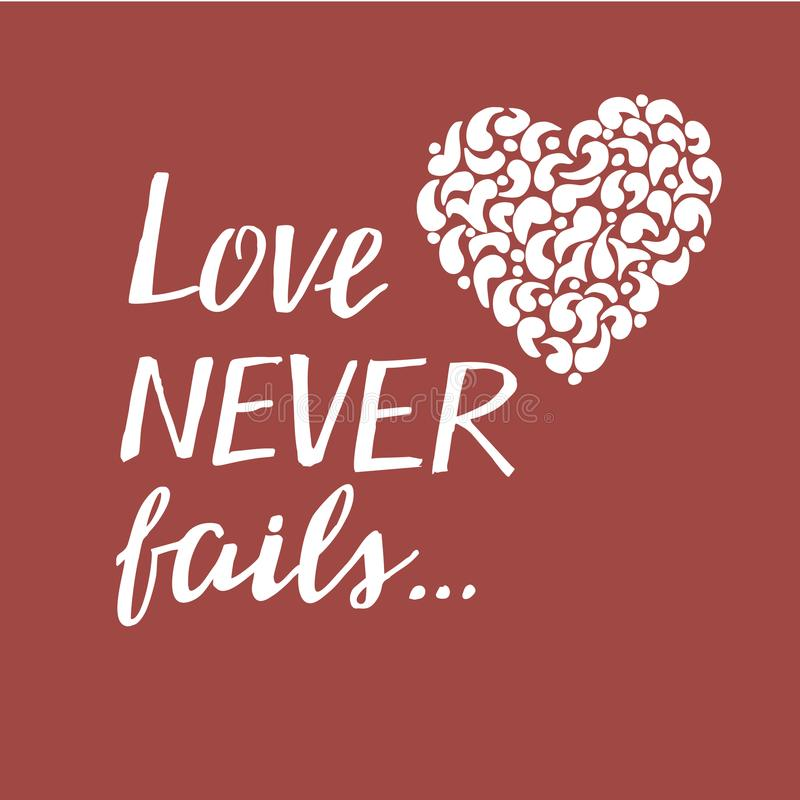 Hand lettering with bible verse Love never fails with heart. made on red background. royalty free illustration
