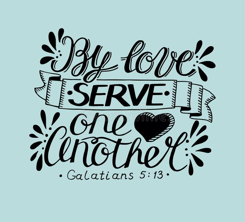 Hand lettering with bible verse By love serve one another on blue background. Hand lettering By love serve one another. Biblical background. Christian poster royalty free illustration
