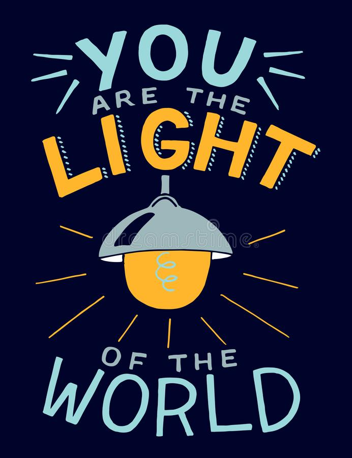 Hand lettering with bible verse You are the light of the world, made with glowing light bulb. royalty free stock photos