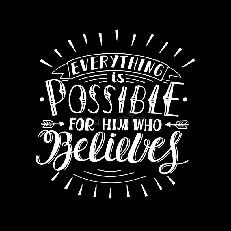 Download Hand Lettering With Bible Verse Everything Is Possible For Him Who  Believes On Black Background