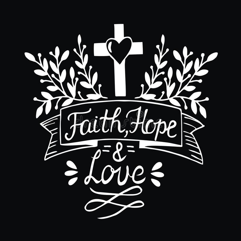 Christian Inspirational Quotes Black Background: Hand Lettering Faith, Hope And Love On Black Background