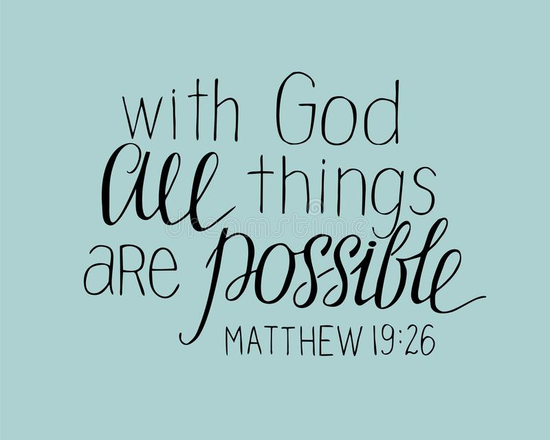 Hand lettering With God all things are possible. Christian poster. New Testament. Modern calligraphy. Quote. Bible verse royalty free illustration