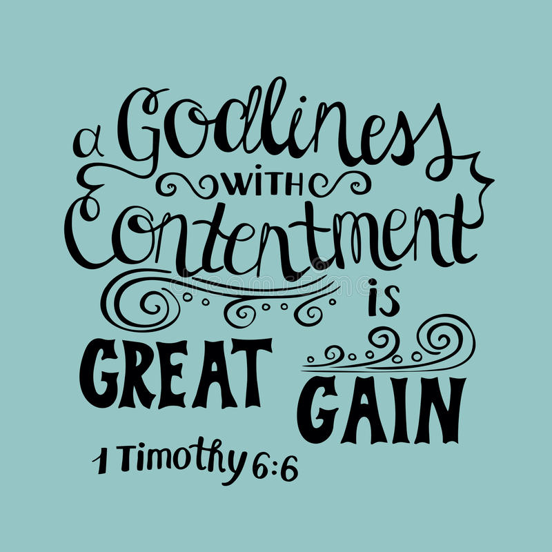 Hand lettering Great gain is godliness with contentment. royalty free illustration
