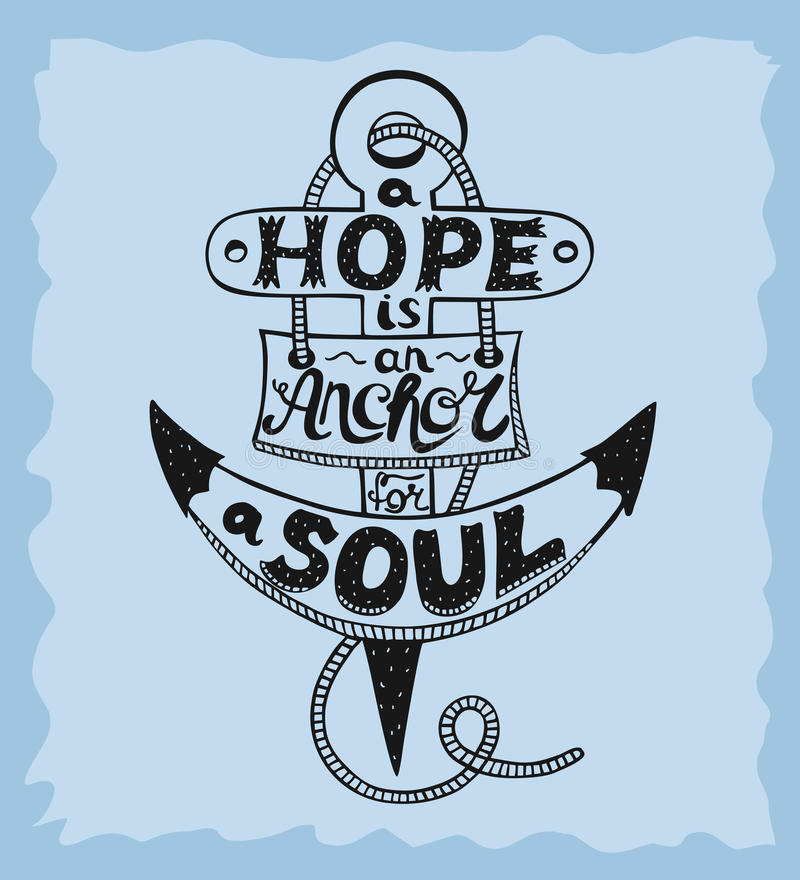 Download Hand Lettering A Hope Is Anchor For The Soul On A Blue Background.  Stock