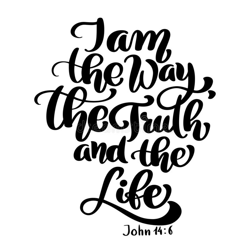 Hand lettering I am the way, truth and life, John 14 6. Biblical background. New Testament. Christian verse, Vector. Illustration isolated on white background stock illustration