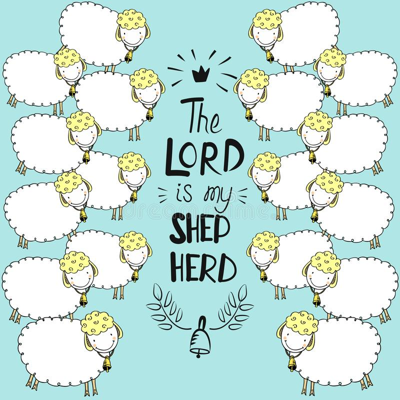 Hand lettering and bible verse The Lord is my shepherd with sheeps on blue background. Hand lettering The Lord is my shepherd with sheep. Biblical background stock illustration