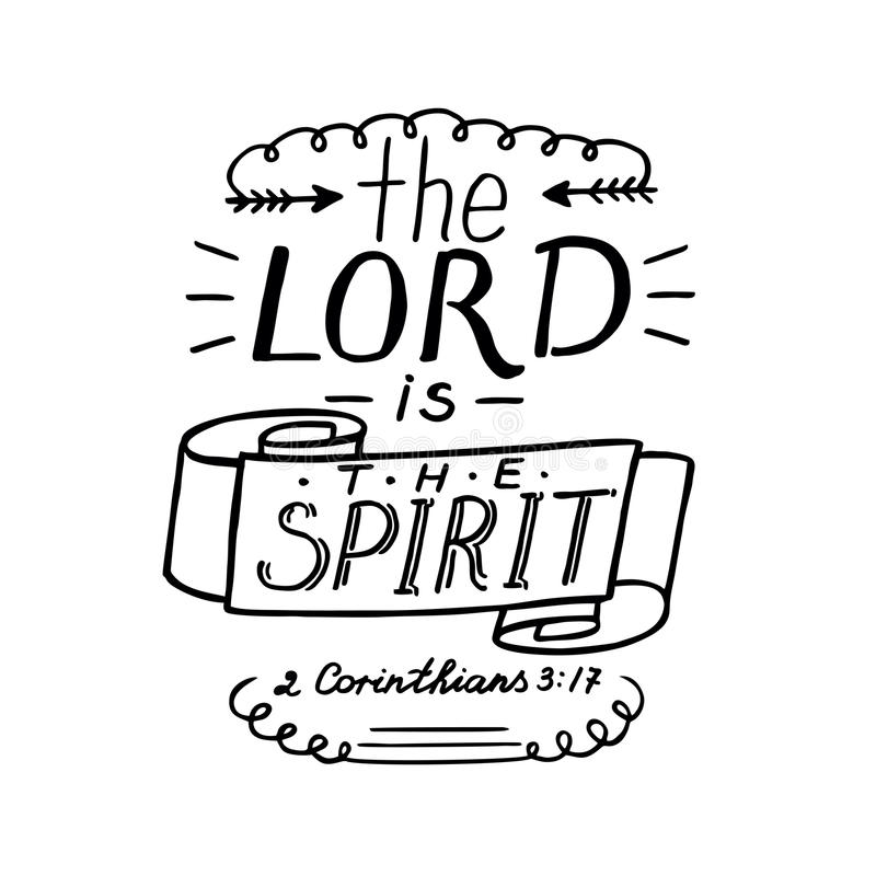 Hand lettering the Lord is the Spirit. royalty free illustration