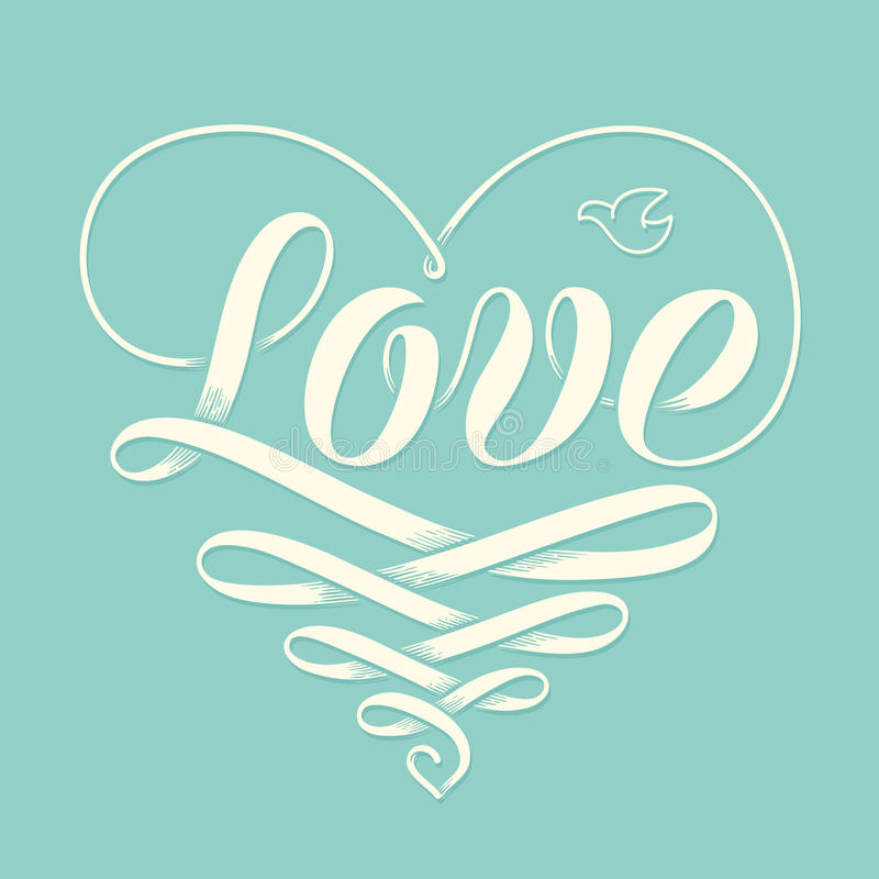 Hand lettering Love in heart with old school engraving ribbon and pigeon for greeting card. Handmade calligraphy. Vector Illustrat royalty free illustration