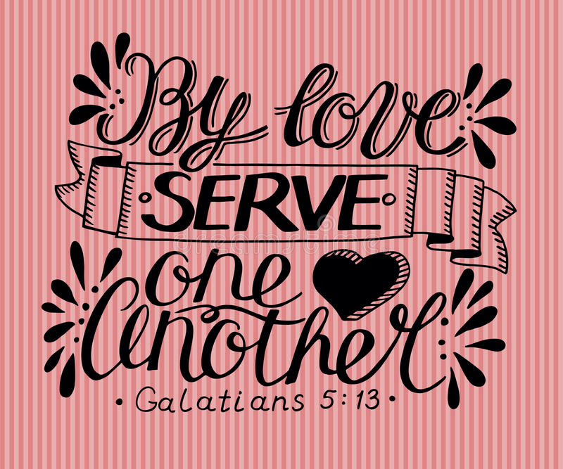 Hand lettering By love serve one another. royalty free illustration