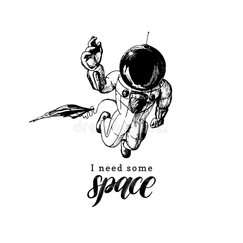 Hand lettering phrase I Need Some Space. Drawn vector illustration of astronaut and shuttle in retro futuristic style. stock illustration