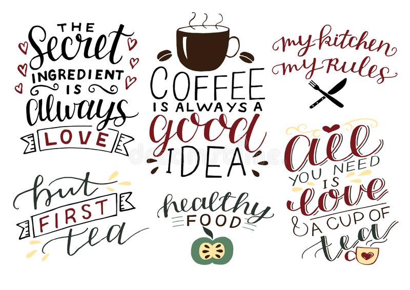 6 hand-lettering quotes about food All you need is love and cup of tea. Coffee is always good idea. My kitchen, rules stock illustration