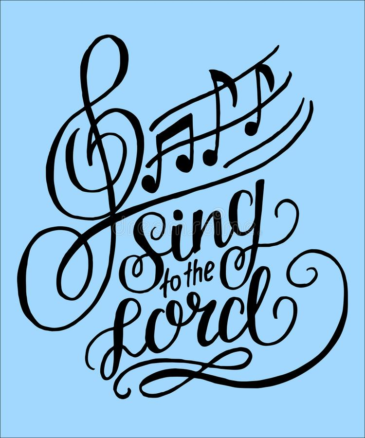 Free Hand Lettering Sing To The Lord On A Blue Background With Notes. Stock Photos - 140021113