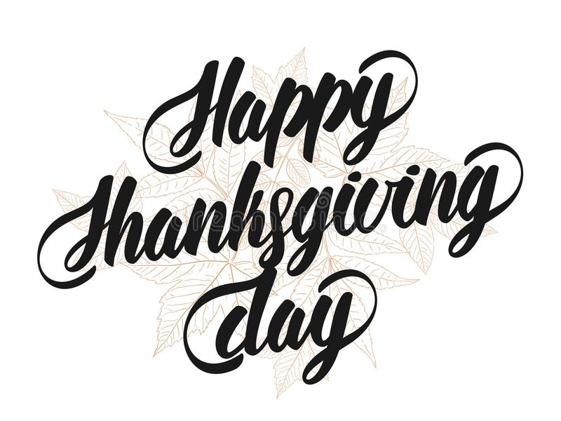 Hand lettering text of Happy Thanksgiving Day with sketch of leaves isolated on white background. royalty free illustration