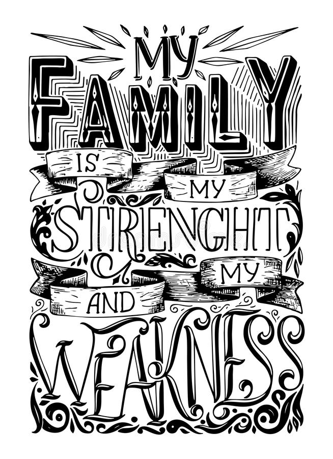 Hand lettering typography family poster. Romantic family quote. For wedding or family posters, prints, cards. Vector typography royalty free illustration