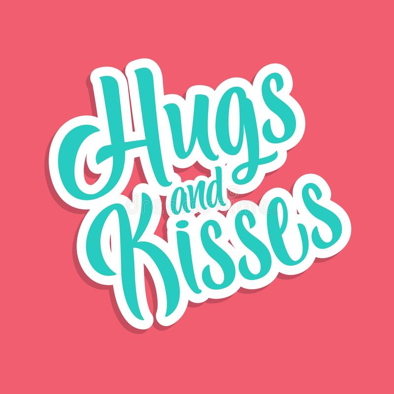 Hand Lettering / Typography Hugh and Kisses. Hand writing / Typography You are loved vector illustration