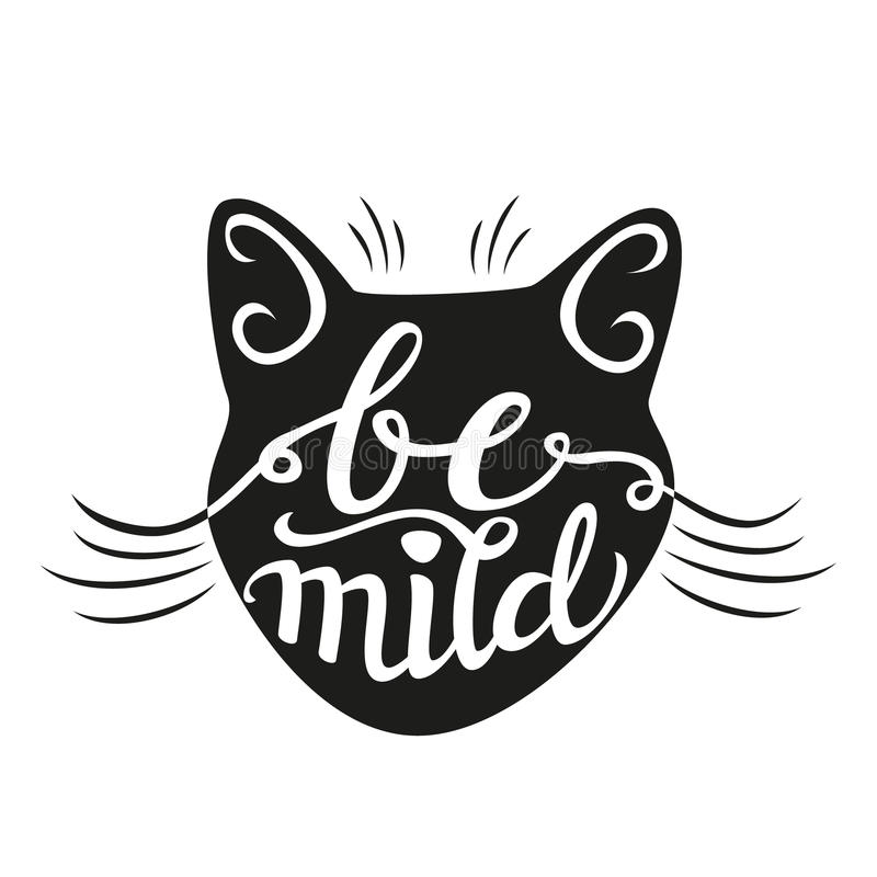 Hand lettering typography poster Be mild stock illustration