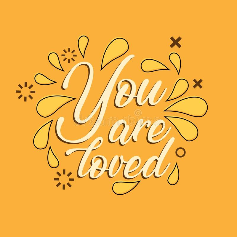 Hand Lettering / Typography You are loved. Hand writing / Typography You are loved stock illustration