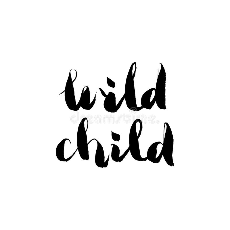Hand lettering - wild child vector vector illustration