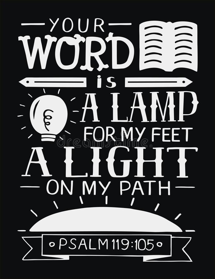 Free Hand Lettering With Bible Verse Your Word Is A Lamp For My Feet, A Light On My Path On Black Background. Psalm Stock Images - 113645294