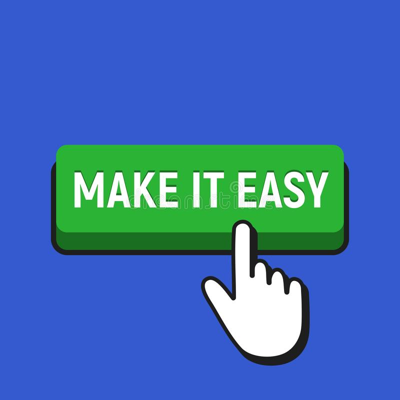 Hand Mouse Cursor Clicks the Make It Easy Button. royalty free illustration