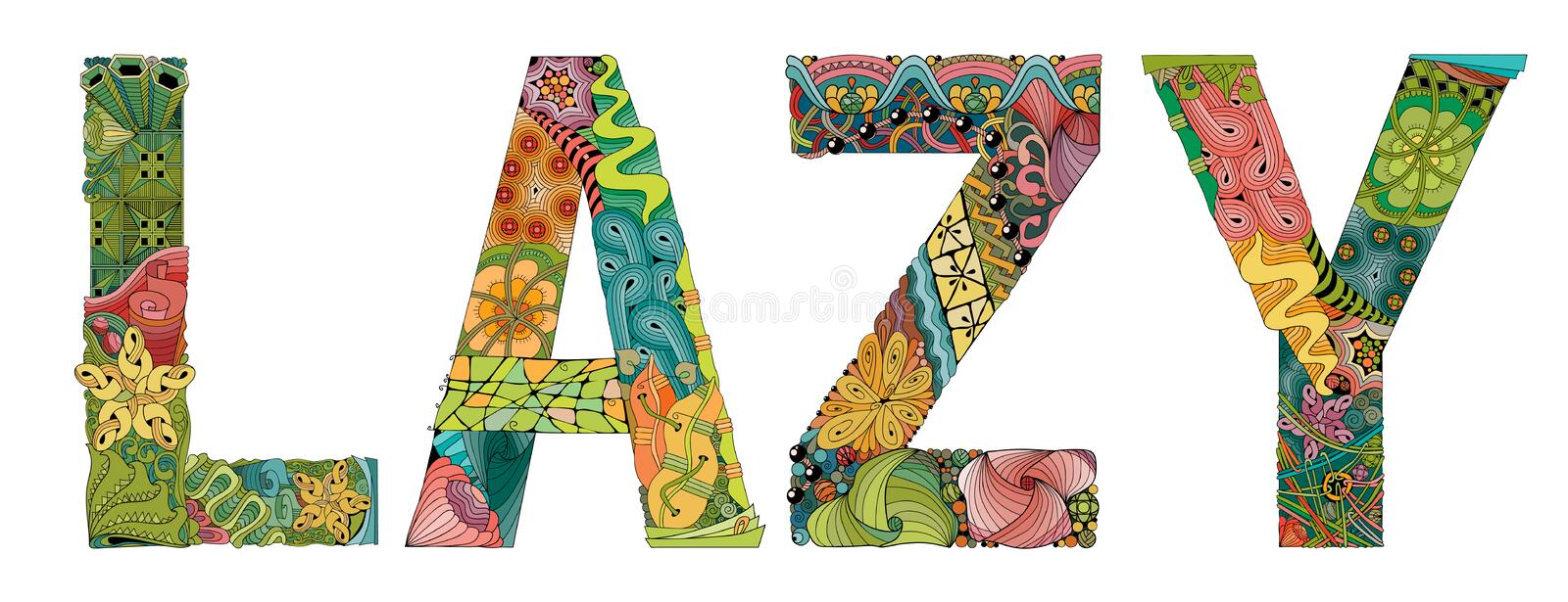 Word LAZY. Vector decorative zentangle object. Hand-painted art design. Hand drawn illustration word LAZY for t-shirt and other decoration royalty free illustration